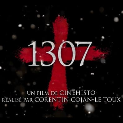 1307, un court-métrage de CinéHisto, drame de fiction historique mettant en scène l'arrestation des Templiers en France
