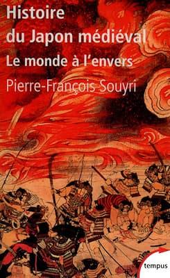 « Histoire du Japon médiéval », Pierre-François Souyri